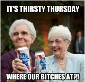 77814-Its-Thirsty-Thursday